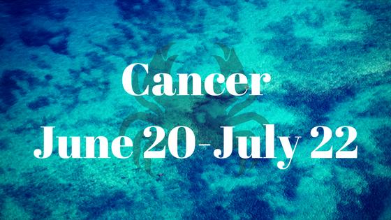 CancerJune 20-July 22