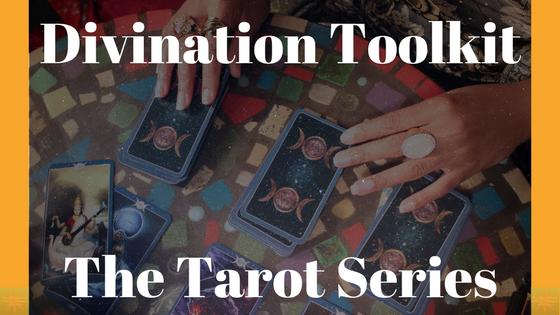 Divination Toolkit Tarot Series (1)