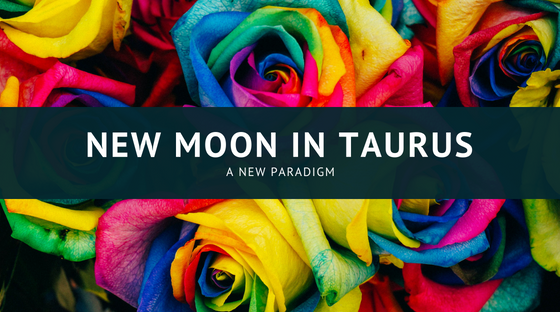 There's a New World Coming: New Moon and Uranus in Taurus