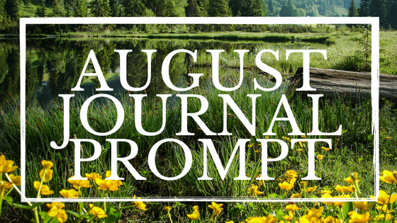 August Journal Prompt