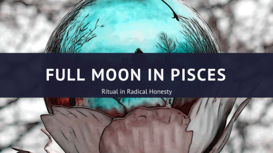 Full Moon in Leo Pisces